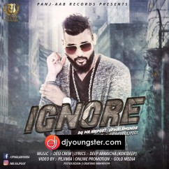 Ignore song download by Mr Rajpoot