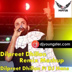 Dilpreet Dhillon(Mashup) song download by Dilpreet Dhillon