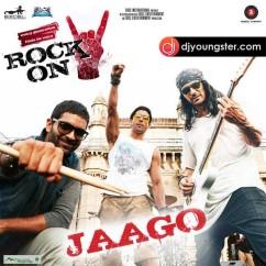 Jaago song download by Shankar Ehsaan