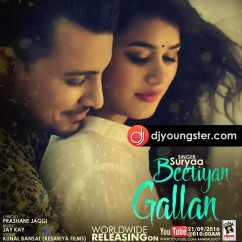 Beetiyan Gallan song download by Suryaa