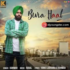 Bura Haal song download by Kanwar