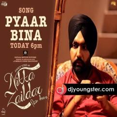 Pyar Bina song download by Prabh Gill