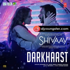 Darkhaast song download by Arijit Singh