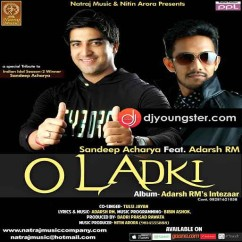 O Ladki song download by Sandeep Acharya