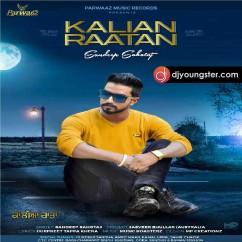 Kalian Raatan song download by Sandeep Sahotaj