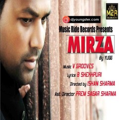 Mirza song download by Yugg