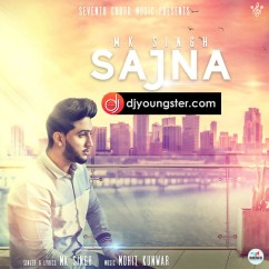 Sajna song download by MK Singh