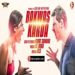 Bakwas Karda song download by Kirat Sandhu