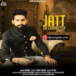 Jatt Da Character song download by Barry