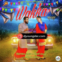 Wakka song download by Rambo Sehjra