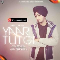 Yaari Tutgi  song download by Preet Jaid