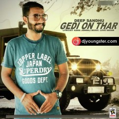 Gedi On Thar  song download by Deep Sandhu