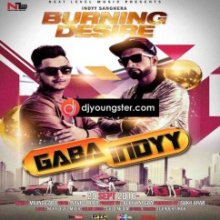 Burning Desire  song download by Indyy Sanghera