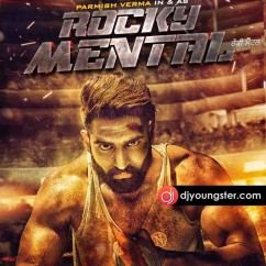 Muqadma Parmish Verma Rocky Mental mp3