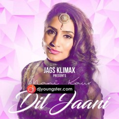 Dil Jaani song download by Mani Kaur
