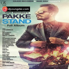 Pakke Stand song download by Lavi Dhindsa