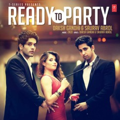 Ready To Party song download by Daksh Gandhi