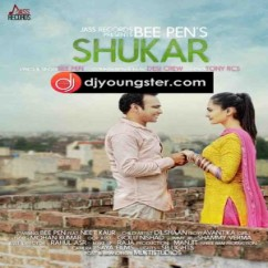 Shukar song download by Bee Pen