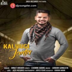 Kalyugi Janta song download by Ankit Arora