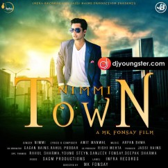 Town song download by Nimmi