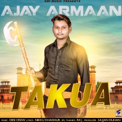 Takua song download by Ajay Armaan