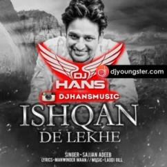 Ishqan De Lekhe (Remix) Sajjan Adeeb mp3