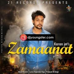 Zamaanat song download by Karan Jot