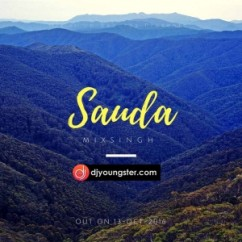 Sauda song download by Mix Singh