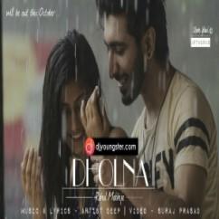 Dholna song download by Rahul Makhija