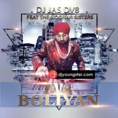 DV8 Boliyan song download by Nooran Sisters
