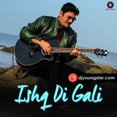 Ishq Di Gali song download by Zubair Ahmad