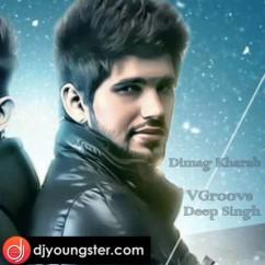Dimag Kharab song download by Deep Singh