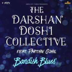 Bandish Blues song download by Darshan Doshi