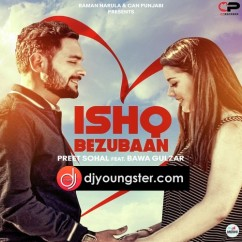 Ishq Bezubaan song download by Preet Sohal