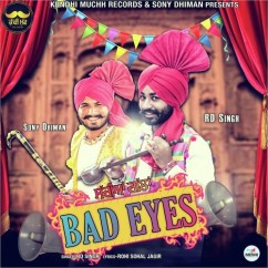 Bad Eyes song download by RD Singh