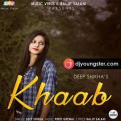 Khaab song download by Deep Shikha