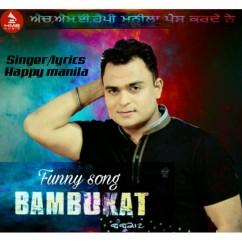 Bambukat Funny Song song download by Happy Manila