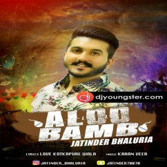 Aloo Bamb song download by Jatinder Bhaluria