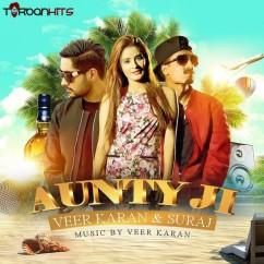 Aunty Ji song download by Veer Karan