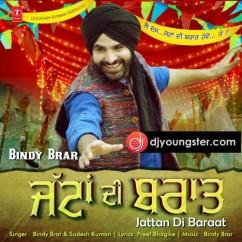 Jattan Di Baraat song download by Bindy Brar