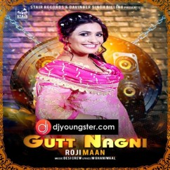 Gutt Nagni song download by Roji Maan