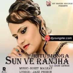Sun Ve Ranjha song download by Ritu Monga