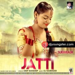 Jatti song download by Sukh Kaur