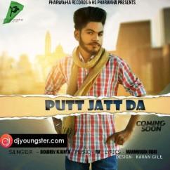 Putt Jatt Da song download by Bobby Kainth