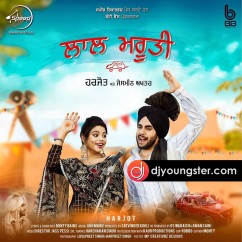 Lal Maruti song download by Harjot