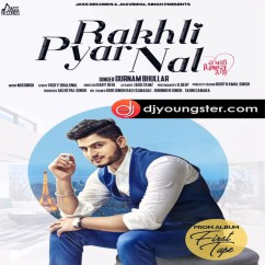 Rakhli Pyar Nal Gurnam Bhullar mp3