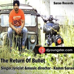 The Return Of Bullet song download by Kamm Sarao