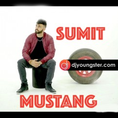 Mustang song download by Sumit