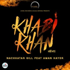 Khabi Khan song download by Nachhatar Gill