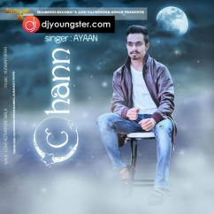 Chann song download by Ayaan